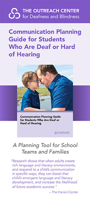 Communication Planning Guide for Students who are Deaf or Hard of Hearing